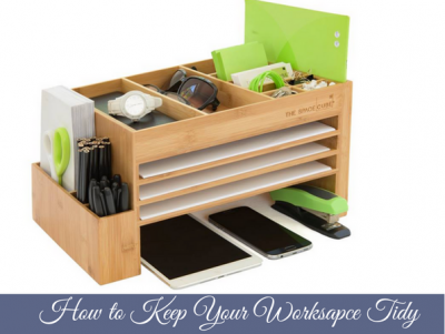How to keep your workspace tidy