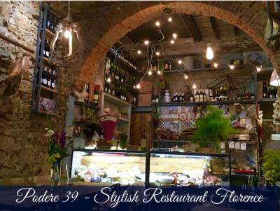 Podere 39- Stylish restaurant florence