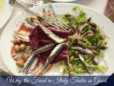 Why the food in Italy tastes so good