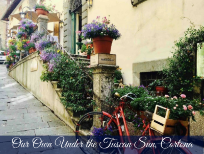Our Own Under the Tuscan Sun, Cortona – Carmen Darwin