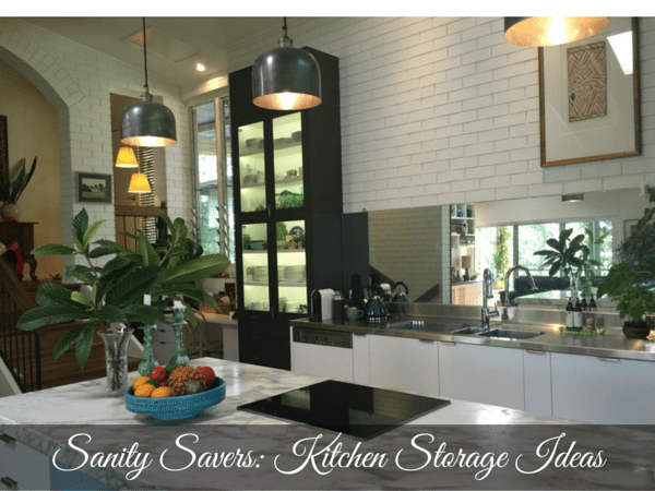 SANITY SAVERS: KITCHEN STORAGE IDEAS