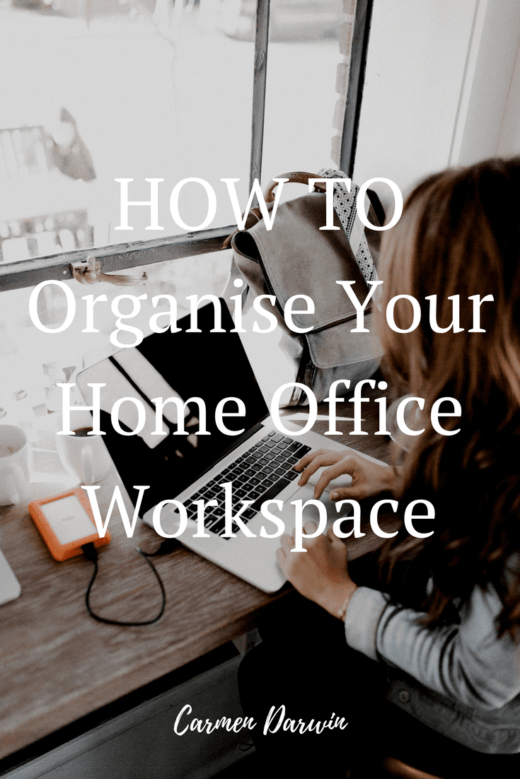Organise your home office workspace